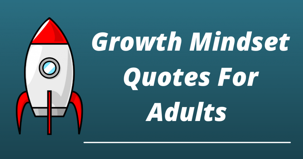 growth mindset quotes for adults