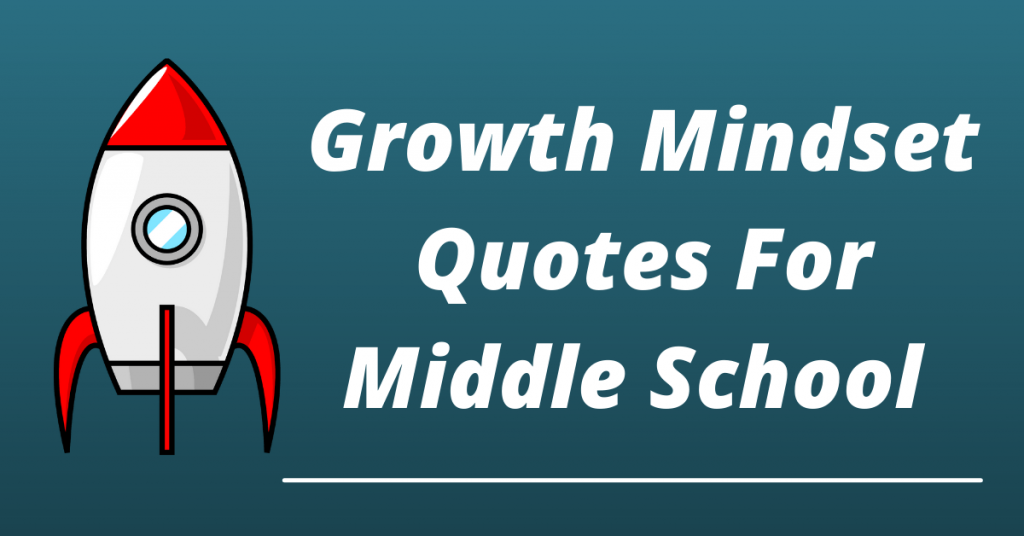 growth mindset quotes for middle school